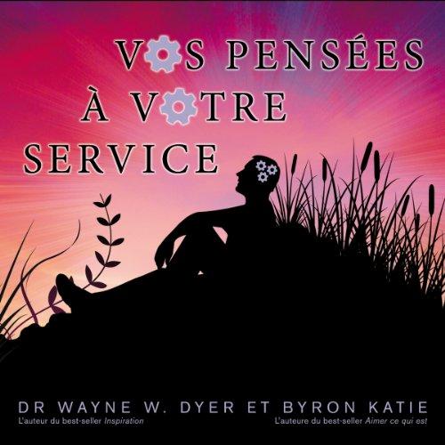 Vos pensées à votre service audiobook cover art