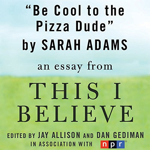 Be Cool to the Pizza Dude audiobook cover art