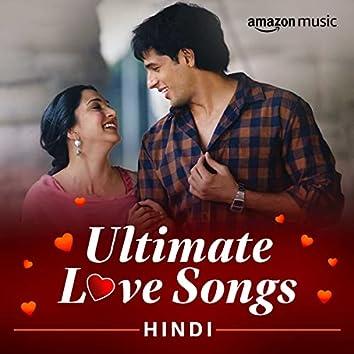 Ultimate Love Songs (Hindi)