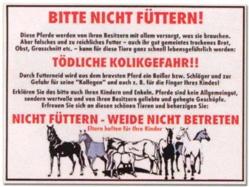 WB wohn trends Hinweis-Schild - Bitte Nicht füttern Tödliche Kolik-Gefahr - Pferd Reiten Reitsport Stall Weide Warn-Schild Warnzeichen Arbeitssicherheit