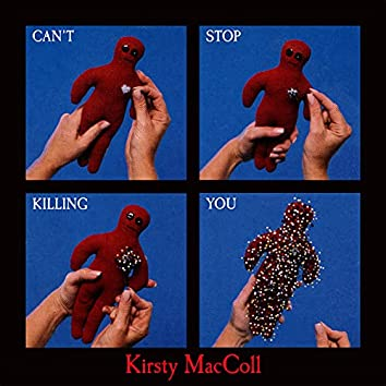Can't Stop Killing You