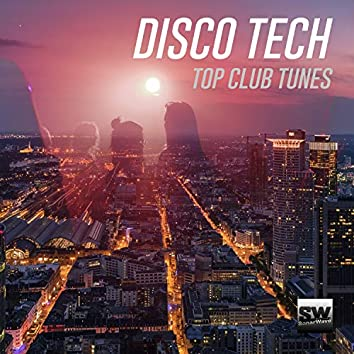 Disco Tech (Top Club Tunes)