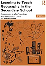 learning to teach geography in the secondary school