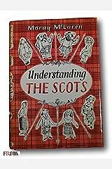 Rare 1972 *FIRST PRINTING* Understanding the Scots by Moray Mclaren HCDJ Hardcover