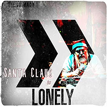 Santa Claus Is Lonely
