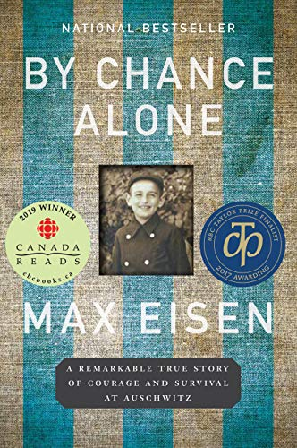By Chance Alone: A Remarkable True Story of Courage and Survival at Auschwitz (English Edition)