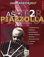 """Astor Piazzolla 2: """"Akkordeon pur"""" bietet Spezialarrangements im mittleren Schwierigkeitsgrad"""