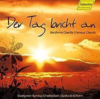夜が明ける - 有名合唱曲集 (Der Tag bricht an (Famous Chorales) / Stuttgarter Hymnus-Chorknaben)