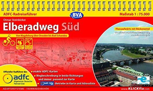 ADFC-Radreiseführer Elberadweg Süd 1:75.000 praktische Spiralbindung, reiß- und wetterfest, GPS-Tracks Download: Von Magdeburg über Dresden nach Bad Schandau