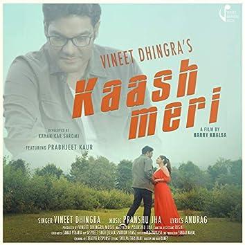 Kaash Meri (feat. Prabhjeet Kaur)
