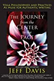 Image of The Journey from the Center to the Page: Yoga Philosophies and Practices as Muse for Authentic Writing