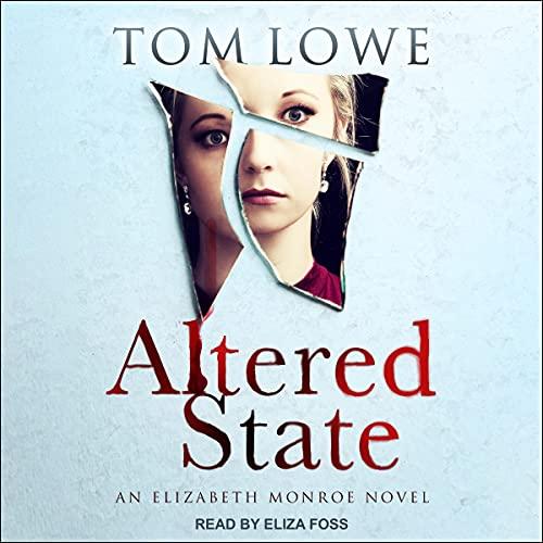 Altered State: Elizabeth Monroe, Book 3