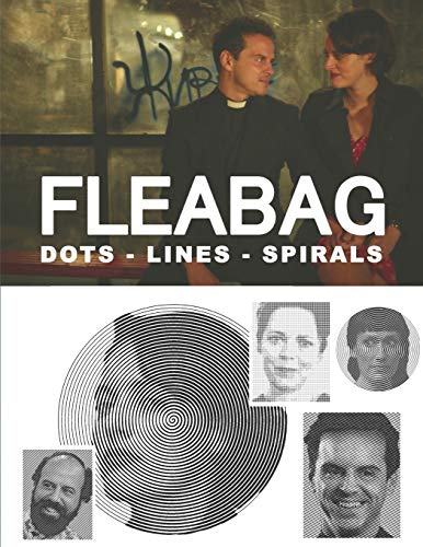 Fleabag Dots Lines Spirals: The BEST Coloring Book for Any Fan !!!