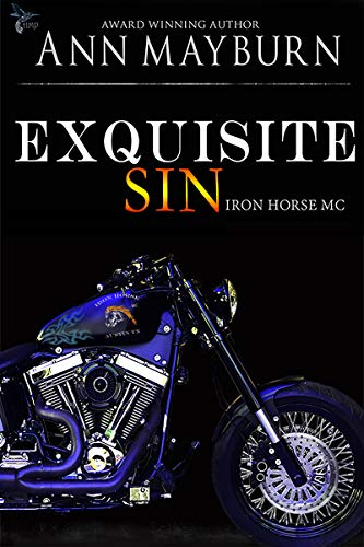 Exquisite Sin (Iron Horse MC Book 6)