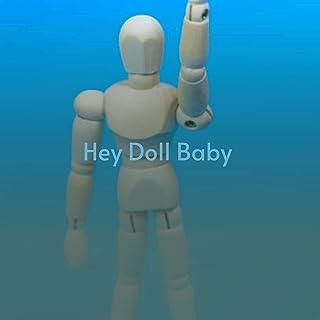 Hey Doll Baby