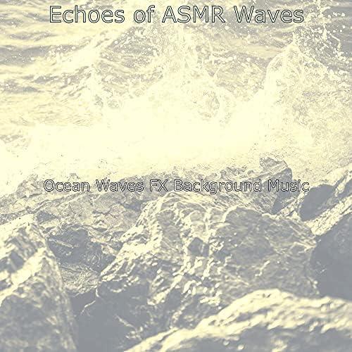Ocean Waves FX Background Music