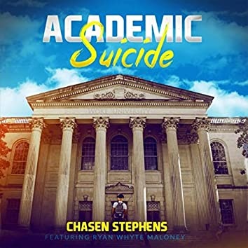 Academic Suicide (feat. Ryan Whyte Maloney)