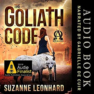 The Goliath Code     A Post-Apocalyptic Survival Thriller              By:                                                                                                                                 Suzanne Leonhard                               Narrated by:                                                                                                                                 Gabrielle de Cuir                      Length: 13 hrs and 3 mins     19 ratings     Overall 4.1