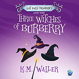 Lost Souls ParaAgency and the Three Witches of Burberry                   By:                                                                                                                                 K.M. Waller                               Narrated by:                                                                                                                                 Natalie Duke                      Length: 5 hrs and 29 mins     8 ratings     Overall 4.8