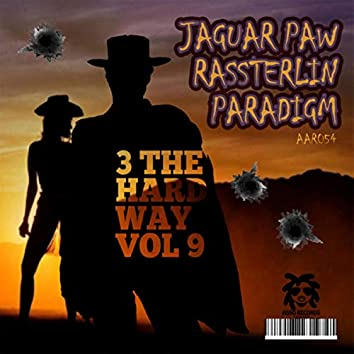 3 The Hardway Vol 9