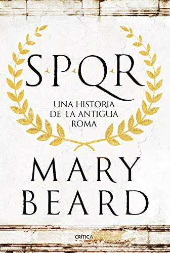 SPQR: Una historia de la antigua Roma eBook: Beard, Mary, Furió ...