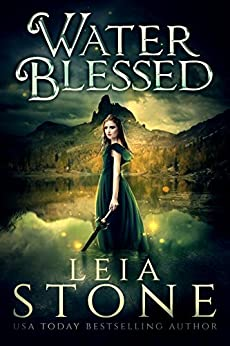 Water Blessed (Water Realm Series Book 1) by [Leia Stone]