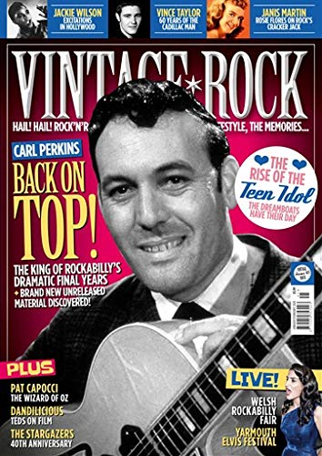 Vintage Rock Issue 45 (Jan-Feb 2020) Carl Perkins Back On Top!