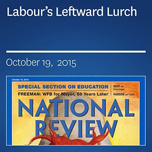 Labour's Leftward Lurch audiobook cover art