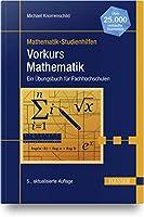 Vorkurs Mathematik: Ein Uebungsbuch fuer Fachhochschulen