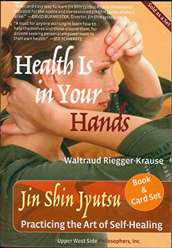 Health Is in Your Hands: Jin Shin Jyutsu - Practicing the Art of Self-Healing (with 51 Flash Cards f