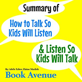 Summary of How to Talk so Kids Will Listen & Listen so Kids Will Talk cover art