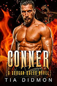 Conner: Dragon Shifter Romance (Dragon Rules Series Book 3) by [Tia Didmon]