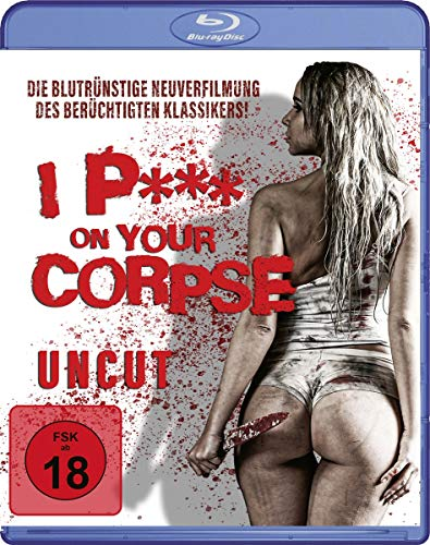 I P*** On Your Corpse (uncut) [Blu-ray]