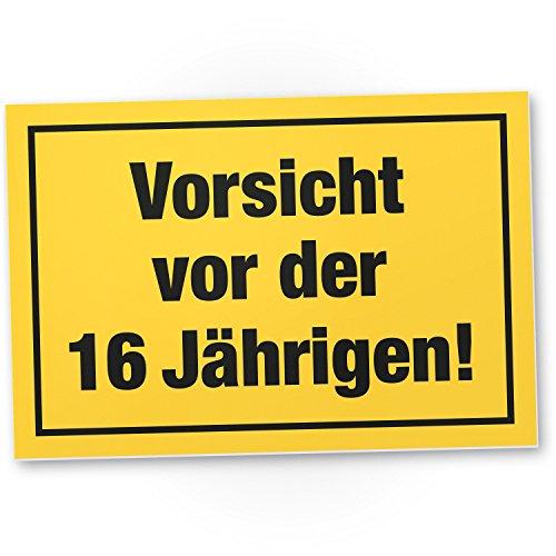 DankeDir! Vorsicht vor der 16 Jährigen, Kunststoff Schild - Geschenk 16. Geburtstag Mädels, Geschenkidee Geburtstagsgeschenk Sechzehnten, Geburtstagsdeko/Partydeko/Party Zubehör/Geburtstagskarte