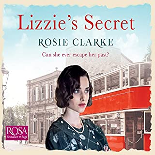 Lizzie's Secret     Workshop Girls, Book 1              By:                                                                                                                                 Rosie Clarke                               Narrated by:                                                                                                                                 Juliette Burton                      Length: 11 hrs and 15 mins     19 ratings     Overall 4.3