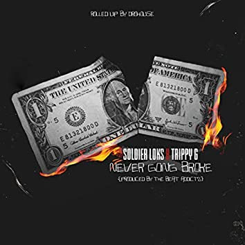 Never Going Broke (feat. Trippy G)