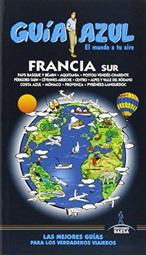 Francia Sur: FRANCIA SUR GUÍA AZUL