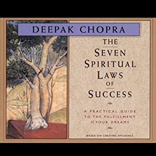 The Seven Spiritual Laws of Success                   Written by:                                                                                                                                 Deepak Chopra                               Narrated by:                                                                                                                                 Deepak Chopra                      Length: 1 hr and 26 mins     74 ratings     Overall 4.8