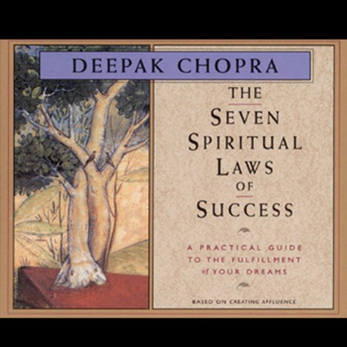 The Seven Spiritual Laws of Success                   De :                                                                                                                                 Deepak Chopra                               Lu par :                                                                                                                                 Deepak Chopra                      Durée : 1 h et 26 min     2 notations     Global 5,0