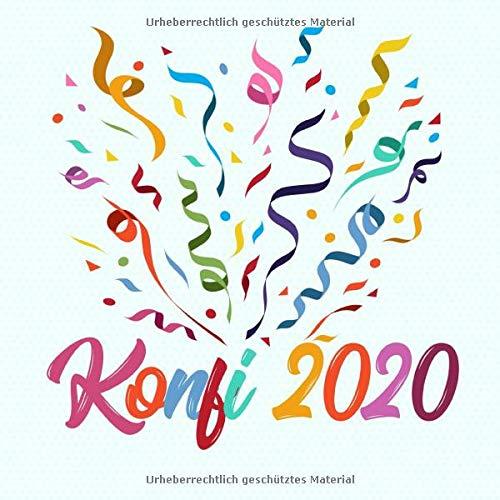 Konfi 2020: Konfirmationsgästebuch zum Hineinschreiben von kreativen Glückwünschen und Sprüchen und zum Einkleben von Fotos