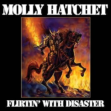 Flirtin' With Disaster