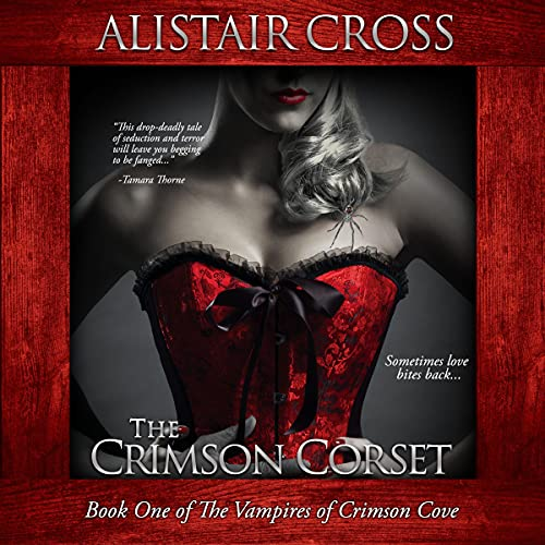 The Crimson Corset Audiobook By Alistair Cross cover art