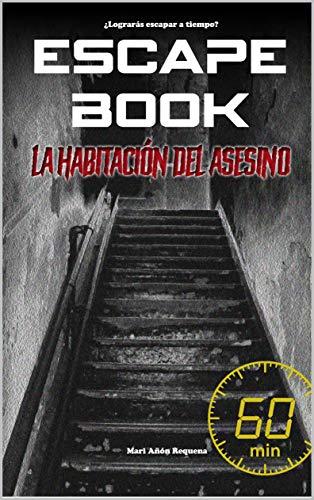 Escape Book: La habitación del asesino: Escape Book