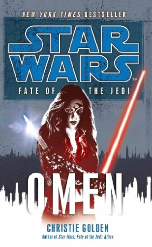 Star Wars: Fate of the Jedi - Omen (English Edition)
