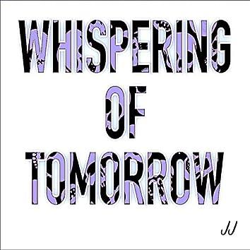 Whispering of Tomorrow, Vol. 2