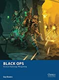 Black Ops: Tactical Espionage Wargaming: 10 (Osprey Wargames)