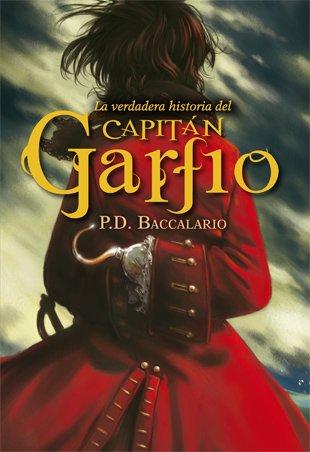 La Verdadera Historia Del Capitán Garfio: 14 (La Galera joven)
