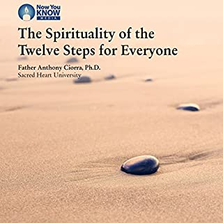 The Spirituality of the Twelve Steps for Everyone audiobook cover art