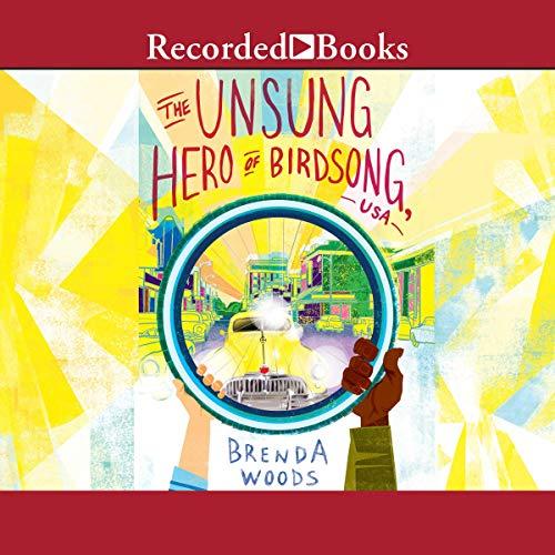 The Unsung Hero of Birdsong, USA audiobook cover art