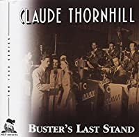 Buster's Last Stand by Claude Thornhill (2001-10-09)